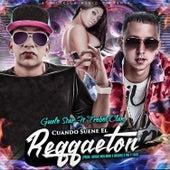 Cuando Suene el Reggaeton by Guelo Star