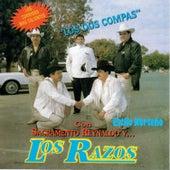 Los Dos Compas by Los Razos