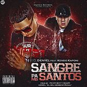 Sangre Pa Mis Santos by D-Enyel