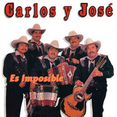Es Imposible by Carlos y José