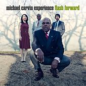 Flash Forward by Michael Carvin Experience