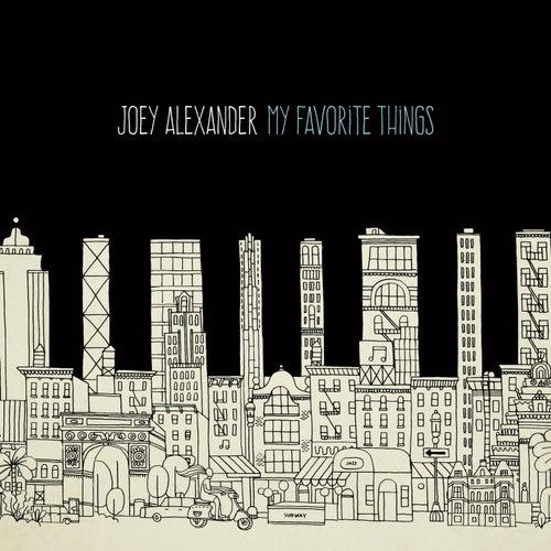 My Favorite Things by Joey Alexander