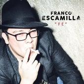 Fe by Franco Escamilla