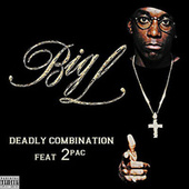 Deadly Combination (feat. 2Pac) [Single] by Big L