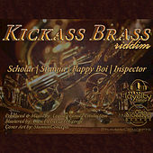 Kickass Brass Riddim by Various Artists