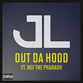 Out Da Hood by JL