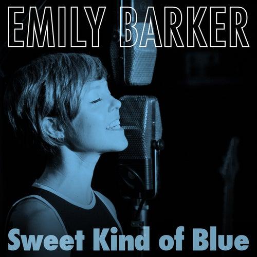 Sweet Kind of Blue von Emily Barker