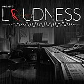 Play Your Heart Out by Loudness Project