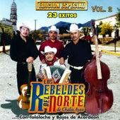 Edicion Especial 23 Exitos, Vol. 2 by Los Rebeldes Del Norte