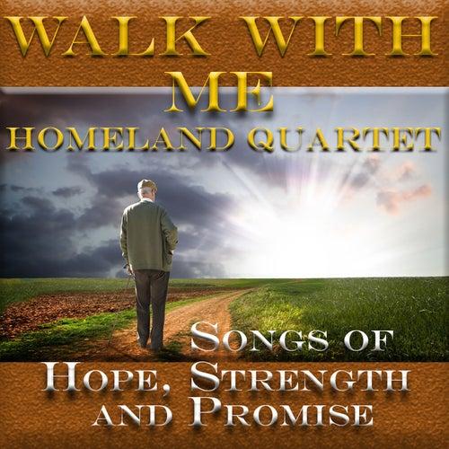 Walk with Me by Homeland Quartet