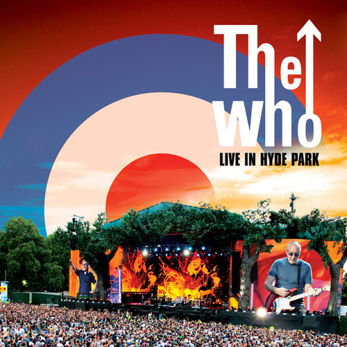 Live In Hyde Park by The Who