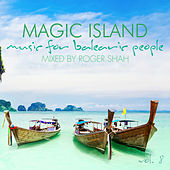 Magic Island - Music for Balearic People, Vol. 8 by Various Artists