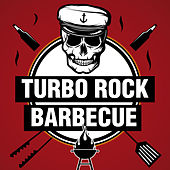 Turbo Rock Barbecue by Various Artists