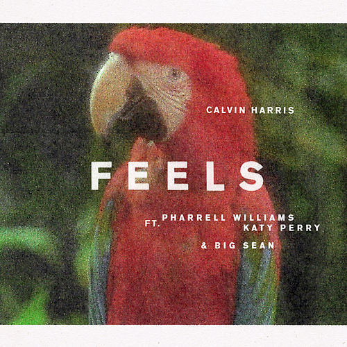 Feels (feat. Katy Perry, Pharell Williams & Big Sean) de Calvin Harris