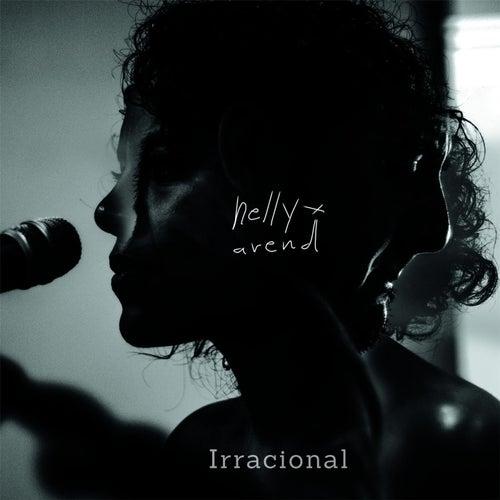 Irracional de Nelly X Arend