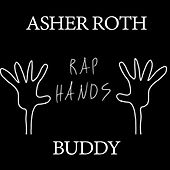 Rap Hands by Asher Roth
