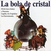 La Bola De Cristal by Various Artists