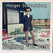 Walking the Path by Holger Stavnsbjerg
