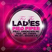 For the Ladies by Pied Piper