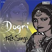 Dogri Folk Songs, Vol. 2 by Various Artists