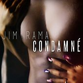 Condamné by Jim Rama