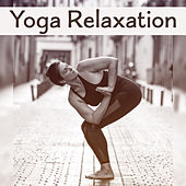Yoga Relaxation – Ambient Music, Soothing Sounds for Meditation, Relaxation, Inner Healing, Chakra Balancing, Pure Mind by Asian Traditional Music