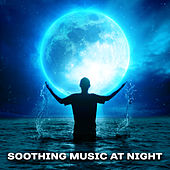 Soothing Music at Night – Peaceful Sounds Reduce Stress, Bedtime, Healing Lullaby, Relaxation, Restful Sleep by Lullabyes