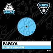 Bubble Groove by Papaya
