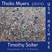 Timothy Salter's Perspectives 1-5: A Greeting by Thalia Myers