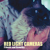 Friends and Benefits by Red Light Cameras
