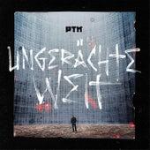 Ungerächte Welt by PTK