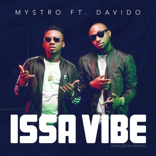 Issa Vibe by Mystro
