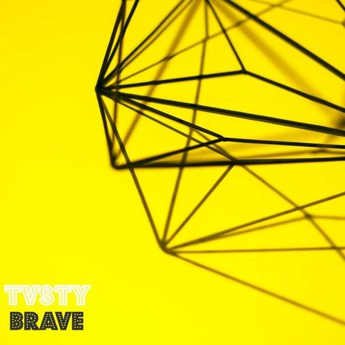 Brave by Tvsty