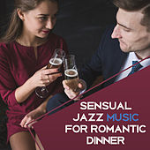 Sensual Jazz Music for Romantic Dinner – Smooth Instrumental Music, Chilled Piano Bar, Best Background Jazz by Relaxing Jazz Music
