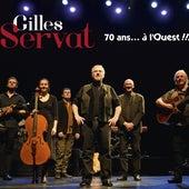 70 Ans... À L'ouest !!! by Gilles Servat