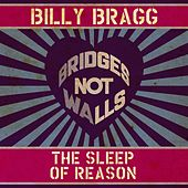 The Sleep of Reason by Billy Bragg