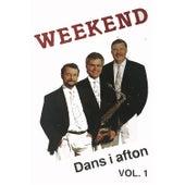 Dans i afton, Vol. 1 by Weekend