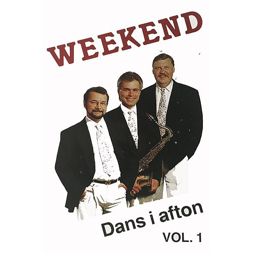 Dans i afton, Vol. 1 by Weekend