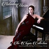 The Chopin Collection: Nocturnes, Op. 48: II. Andantino in F Sharp Minor by Natasha Marin