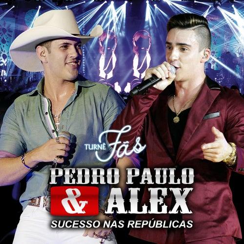 Fãs (Ao Vivo) de Pedro Paulo & Alex