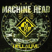 Play & Download Hellalive by Machine Head | Napster