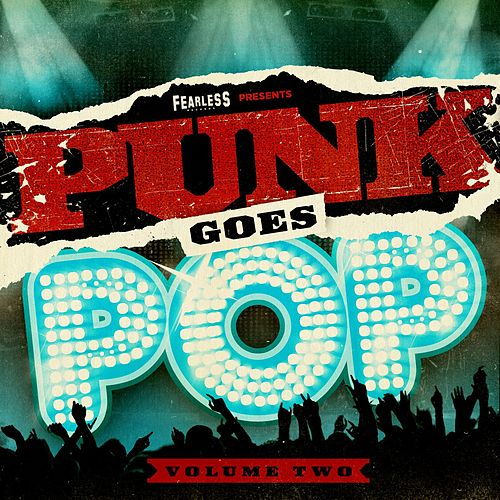 Play & Download Punk Goes Pop Volume Two by Various Artists | Napster