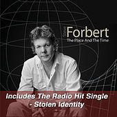 Play & Download The Place And The Time by Steve Forbert | Napster