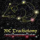 Ratsliveonnoevilstar by MC Trachiotomy