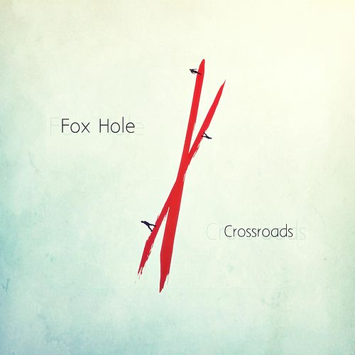Crossroads by Foxhole