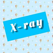 X-Ray by X-Ray