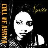 Call Me Nyrita by Nyrita