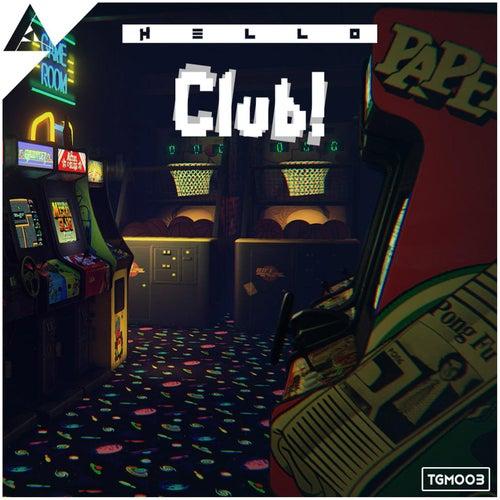 Club! von Hello