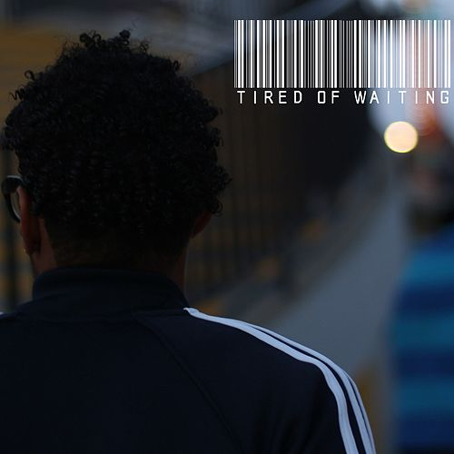 Tired of Waiting (feat. Phreshly Relevant) by Tazz
