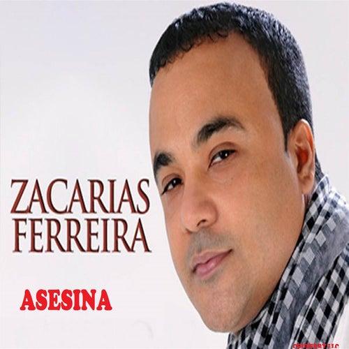 Asesina by Zacarias Ferreira